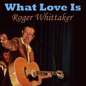 Imagen de 'What Love Is'