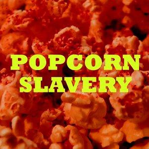 Imagen de 'Popcorn Slavery (Mistrust remix)'