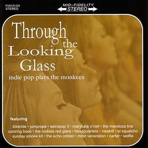 Image for 'Through The Looking Glass: Indie Pop Plays The Monkees'