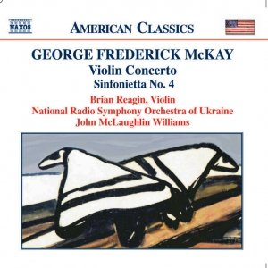 Image for 'MCKAY: Violin Concerto / Sinfonietta No. 4 / Song Over the Great Plains'
