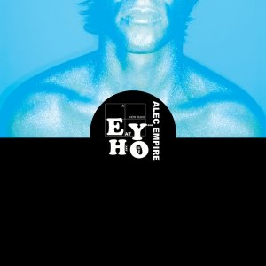 Bild för 'Alec Empire ON FIRE EP Out Dec7th 07! (EYHO002)'