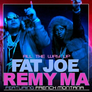 Image for 'All The Way Up (feat. French Montana & Infared) - Single'
