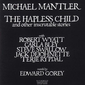 Image for 'The Hapless Child and Other Inscrutable Stories'