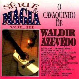 Image for 'O Cavaquinho De Waldir Azevedo'