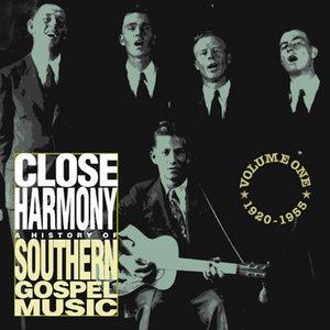 Image for 'Close Harmony - Vol 1: 1920 - 1955'