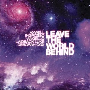 Imagem de 'Leave the World Behind (Dirty South Remix)'