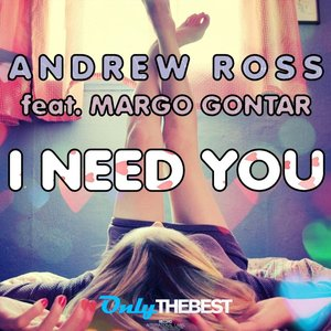 Image for 'I Need You (feat. Margo Gontar)'