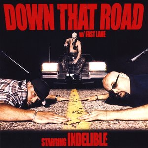 Image for 'Down That Road W/ Fast Lane'