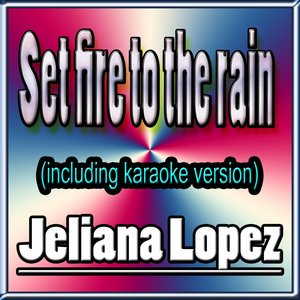 Image for 'Set Fire to the Rain'