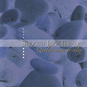 Image for 'Smooth Jazz Therapy: Quality Music To Relax'