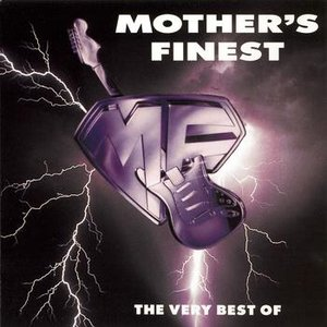 Image for 'The Very Best of Mother's Finest'