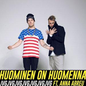 Bild für 'Huominen on huomenna - feat. Anna Abreu'