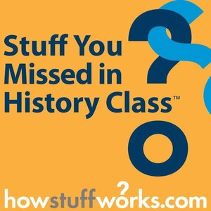 Image for 'Stuff You Missed in History Class'