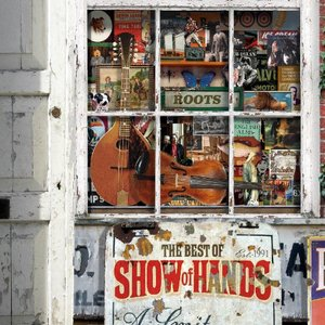 Immagine per 'Roots: The Best Of Show Of Hands'