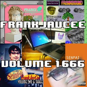 Image for 'FrankJavCee Volume 1.666'