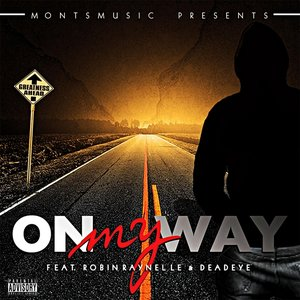 Image for 'On My Way (feat. Robin Raynelle & Deadeye)'
