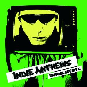 Image for 'Indie Anthems'