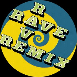 Immagine per 'Rave Rave Rave Remixes'