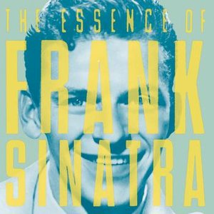 Image for 'The Essence Of Frank Sinatra'