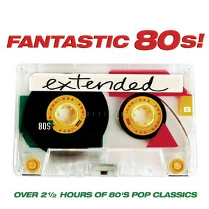 Image for 'Fantastic 80's extended'