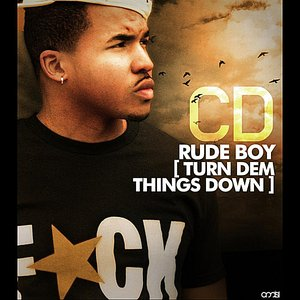 Image for 'Rude Boy [ Turn Dem Things Down ]'