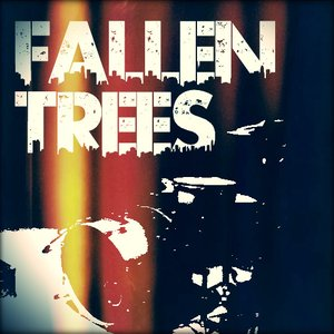 Image for 'Fallen Trees'