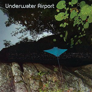 Image for 'Underwater Airport'