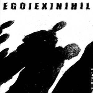 Image pour '[SD004] Ego Ex Nihil - A/Chromatic'