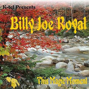 Image for 'K-tel Presents Billy Joe Royal - This Magic Moment'