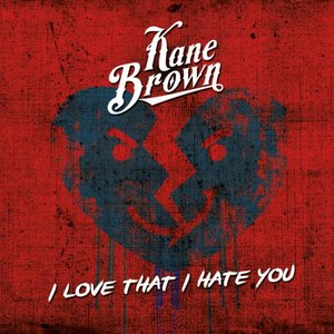 Image for 'I Love That I Hate You - Single'