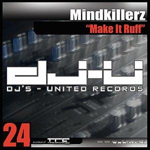 Image for 'Make It Ruff (Original Mix)'