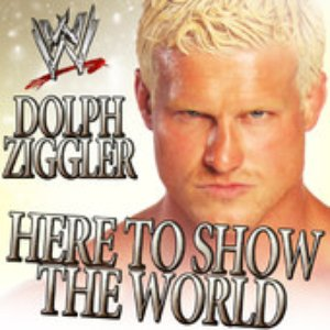 Image for 'WWE: Here To Show The World (Dolph Ziggler) [feat. Downstait] - Single'
