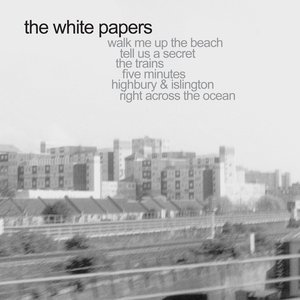 Image for 'The White Papers'