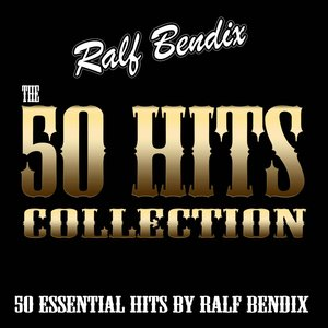 Bild für 'The 50 Hits Collection (50 Essential Hits By Ralf Bendix)'