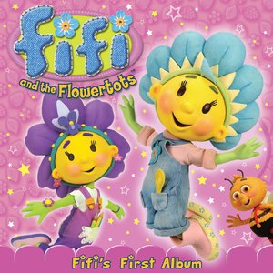 Image for 'Fifi & The Flowertots'