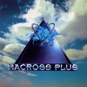 Image for 'Macross Plus - Original Sound Track I'