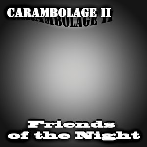 Image for 'Carambolage II'