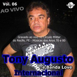 Image for 'Tony Augusto e Banda Love Vol. 06'