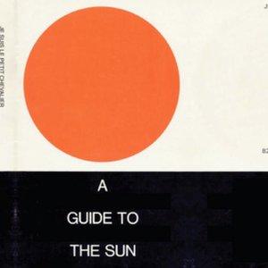 Bild für 'A Guide To The Sun'