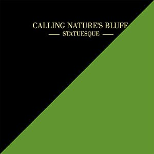 Image for 'Calling Nature's Bluff'