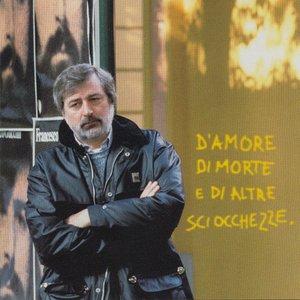Image for 'D'Amore Di Morte E Di Altre Sciocchezze'