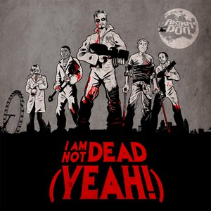 Image for 'I Am Not Dead (Yeah!)'