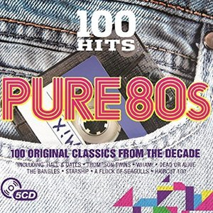 Image for '100 Hits Pure 80s'