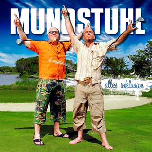 Mundstuhl - Heul Doch !