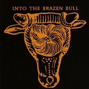 Image for 'Into the Brazen Bull'