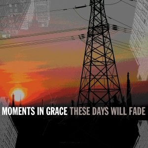 Image for 'These Days Will Fade'