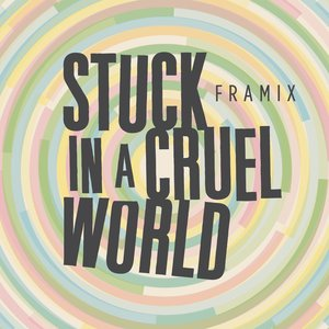Image for 'Stuck in a Cruel World'