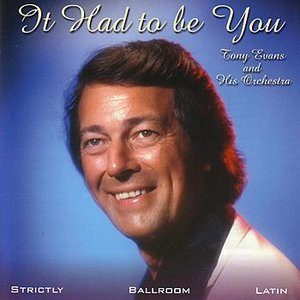 Image for 'It Had To Be You'