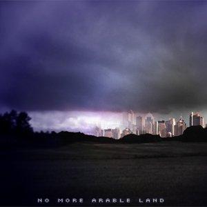 """""""No More Arable Land""""的封面"""