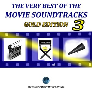 Image for 'The Very Best of the Movie Soundtracks: Gold Edition, Vol. 3'